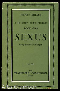 SEXUS. [The Rosy Crucifixion, Book One. Complete and Unabridged] by  Henry Miller - 1959 - from Alta-Glamour Inc. and Biblio.co.uk