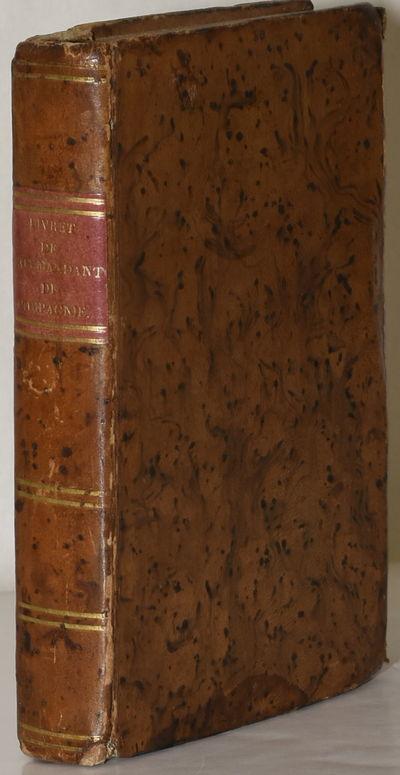 Metz: Chez Veronnai, Imprimeur-Libraire pour les Troupes de tourte Armes, 1828. Full Leather. Entrie...