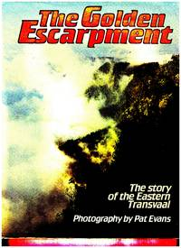 THE GOLDEN ESCARPMENT by  Peter (Ed) Joyce - Paperback - First  Edition. - 1986 - from BOOKLOVERS PARADISE (SKU: 12299)