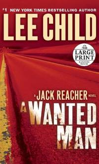 A Wanted Man (Jack Reacher Novels)