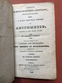 Daboll's Schoolmaster's Assistant, improved and enlarged, being a plain practical system...