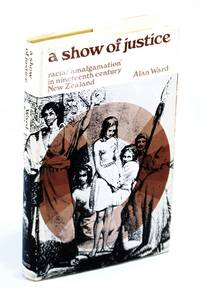 """A show of justice;: Racial """"amalgamation"""" in nineteenth century New Zealand"""