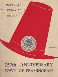 image of Official Souvenir Book 1700-1950: 250th Anniversary Town of Framingham, June 9-25, 1950