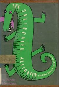 The Calibrated Alligator,: And Other Science Fiction Stories