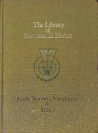 Catalogue 168/n.d.: The History of Science Including Navigation.A First  Selection of Books from the Library of Harrison D.Horblit