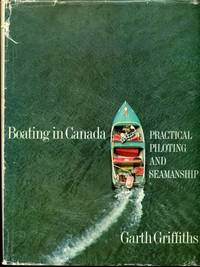 Boating in Canada,  Practical piloting and seamanship