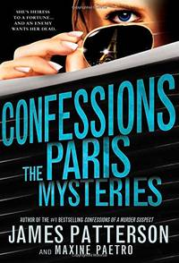 Confessions: The Paris Mysteries by  Maxine Paetro - Paperback - from World of Books Ltd and Biblio.com
