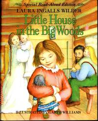 Little House in the Big Woods [ Special Read-Aloud Edition]