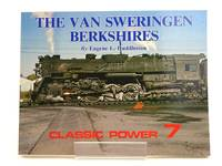 THE VAN SWERINGEN BERKSHIRES (CLASSIC POWER 7) by  Eugene L Huddleston - Paperback - 1st edition. - 1986 - from Stella & Rose's Books (SKU: 1818089)