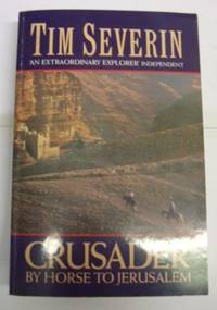 Crusader: By Horse to Jerusalem (Century travellers)