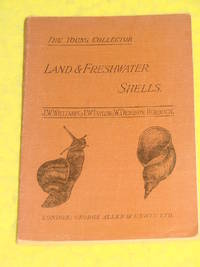 The Young Collector; Land & Freshwater Shells. An Introduction to the Study of Conchology