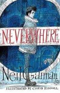 Neverwhere by Neil Gaiman - Hardcover - 2016-05-06 - from Books Express and Biblio.com