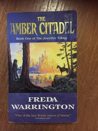 THE AMBER CITADEL (BOOK 1: THE JEWELFIRE TRILOGY)