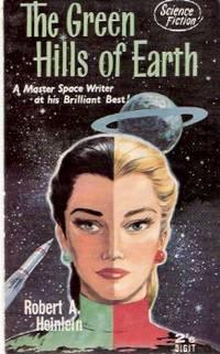 The Green Hills of Earth ---by Robert Heinlein by Heinlein, Robert A - 1962