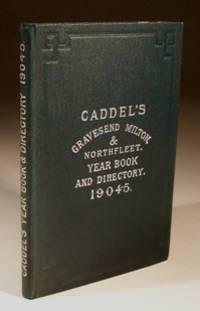 Caddel's Gravesend Milton & Northfleet Year Book and Directory 1904-5