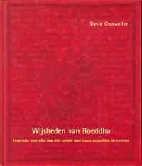 Wijsheden van Boeddha. Inspiratie voor elke dag met ruimte voor eigen gedachten en notities