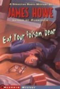 Eat Your Poison, Dear (Aladdin Mystery)