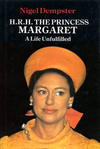 H. R. H. Princess Margaret: A Life Unfulfilled