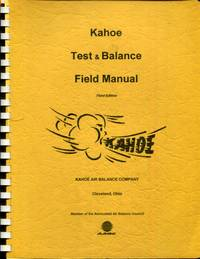 Kahoe test and balance field manual