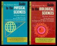image of THE INTELLIGENT MAN'S GUIDE TO THE PHYSICAL SCIENCES - with - THE INTELLIGENT MAN'S GUIDE TO THE BIOLOGICAL SCIENCES