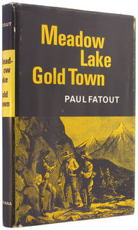 Meadow Lake Gold Town