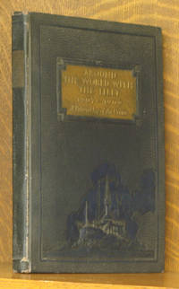 AROUND THE WORLD WITH THE FLEET 1907-1909