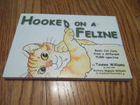 image of Hooked on a Feline; Basic Cat Care from a different Purr-Spective