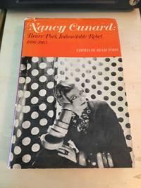 image of Nancy Cunard: Brave Poet, Indomitable Rebel, 1896-1965