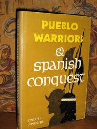 Pueblo Warriors and Spanish Conquest