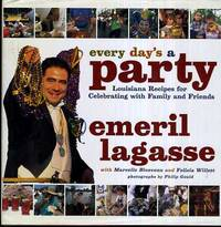 Every Day's a Party  Louisiana Recipes For Celebrating With Family And  Friends