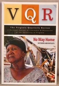 VQR: The Virginia Quarterly Review, Summer 2008, vol. 84, no.3. No Way Home: Outsiders and Outcasts.
