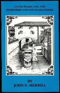 image of Canal Walks: Derbyshire and Nottinghamshire (Canal Walk Guides Vol. One)