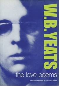 W.B.Yeats: The Love Poems