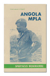 Interview with Spartacus Monimambu MPLA Commander and member of the Politico-Military Coordinating Committee (CCPM) - Interviews in Depth MPLA-Angola #1
