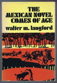 The Mexican Novel Comes of Age