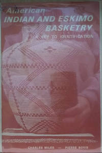 American Indian and Eskimo Basketry:  A Key to Identification