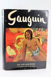 Gauguin His Life and Work