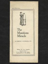 The Munitions Miracle by Winston S. Churchill - First edition, only printing - 1918 - from Churchill Book Collector (SKU: 002761)