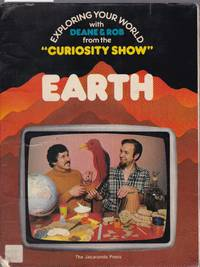 image of The Curiosity Show  : Earth : Exploring Your World with Deane & Rob