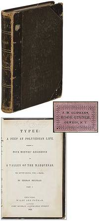 Typee: a Peep at Polynesian Life. During a Four Months' Residence in a Valley of the Marquesas; the Revised Edition, with a Sequel