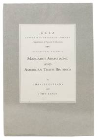 MARGARET ARMSTRONG And American Trade Bindings.; UCLA Occasional Papers #6