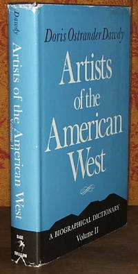 Artists of the American West : A Biographical Dictionary Vol. II by  Doris Ostrander Dawdy - 1st - 1981 - from The Wild Muse (SKU: 002010)