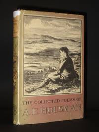 The Collected Poems of A.E. Housman