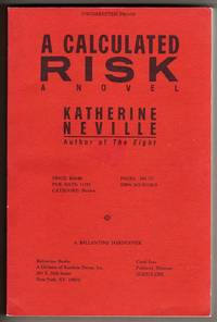 A Calculated Risk [COLLECTIBLE UNCORRECTED PROOF COPY]