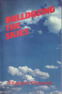 Bulldozing the Skies