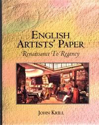 English Artists' Paper: Renaissance to Regency