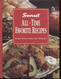 Sunset All Time Favorite Recipes ; More than 500 recipes
