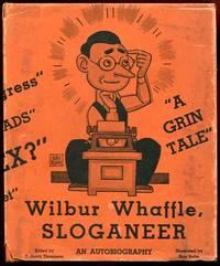 Wilbur Whaffle, Sloganeer: An Autobiography
