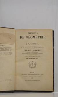 Eléments de géométrie. Avec additions et modifications par M.A. Blanchet....