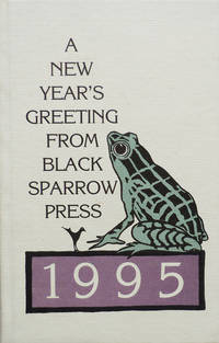 A New Year's Greeting From Black Sparrow Press 1995 - Confession of a Coward